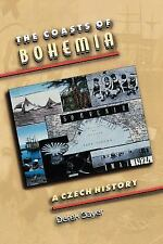 The Coasts of Bohemia: A Czech History, Derek Sayer, Acceptable Book