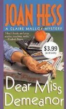 Dear Miss Demeanor (Claire Malloy Mysteries, No. 3) Hess, Joan Mass Market Pape