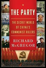 The Party: The Secret World of China's Communist Rulers, Richard McGregor, Good