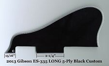 ES-335 2013 LONG Custom Pickguard 5-Ply Black for Gibson Vintage Project NEW