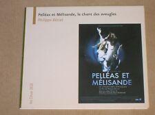DVD / PELLEAS ET MELISANDE LE CHANT DES AVEUGLES/ EDITION SPECIALE / TR BON ETAT
