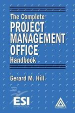 The Complete Project Management Office Handbook ESI International Project Manag