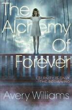 The Alchemy of Forever, Williams, Avery, New Book