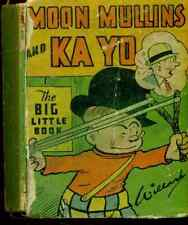 MOON MULLINS & KAY YO (1933) Whitman Big Little Book