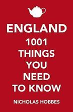 England : 1,000 Things You Need to Know by Nicholas Hobbes (2017, Paperback)