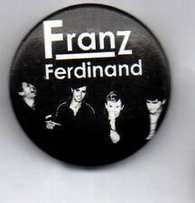 FRANZ FERDINAND BUTTON BADGE Scottish Rock Band Take Me Out - No You Girls 25mm