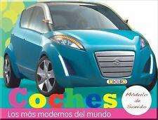Coches: Los mas modernos del mundo (Pulsa y Pita) (Spanish Edition)