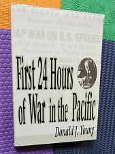 WWII War in the PACIFIC hardback/dj 1st 24 hours Japan Japanese attacks