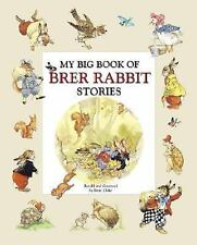 My Big Book of Brer Rabbit Stories by Cloke, Rene