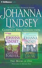 Johanna Lindsey CD Collection 4 : Love Me Forever, Say You Love Me by Johanna...