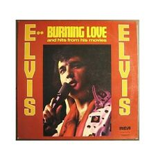 "ELVIS PRESLEY ""BURNING LOVE & HITS FROM HIS MOVIES"" LP"