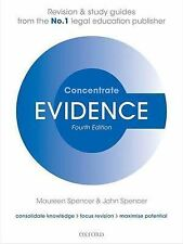 Evidence Concentrate: Law Revision and Study Guide by John Spencer, Maureen...