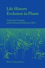 Life History Evolution in Plants (2001, Paperback)