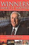Winners Make it Happen: Reflections of a Self-Made Man, Lavin, Leonard H., Good