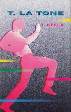 "K 7 AUDIO 2 TITRES (TAPE) T. LA TONE ""T KEELA"" (ELECTONIC EURO DANCE)"
