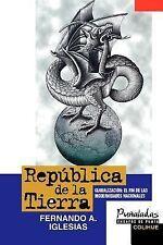 Republica De LA Tierra: Globalizacion, International, Spain, History & Theory, S