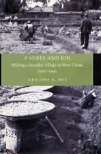 Cadres and Kin: Making a Socialist Village in West China, 1921-1991, Ruf, Gregor