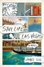 Still Life Las Vegas by James Sie (2015, Hardcover) NEW