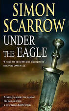 Under the Eagle by Simon Scarrow (Paperback, 2001)