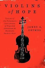 P. S.: Violins of Hope : Violins of the Holocaust - Instruments of Hope and...