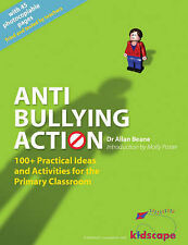 Anti-bullying Action: 100+ Practical Ideas and Activities for the Primary Classr