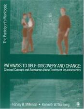 Pathways to Self-Discovery and Change: Criminal Conduct and Substance Abuse Trea