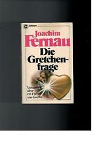 Joachim Fernau - Die Gretchenfrage - 1982