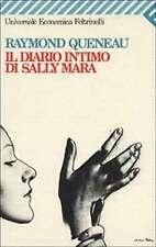 Il diario intimo di Sally Mara - Raymond Queneau - Libro Nuovo in Offerta!