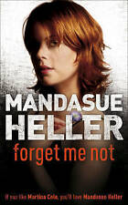 Forget Me Not by Mandasue Heller (Paperback, 2003) New Book