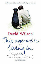 This Age We're Living in by David Wilson - Medium Paperback 20% Bulk Discount