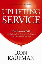 Uplifting Service Hardcover By Ron Kaufman