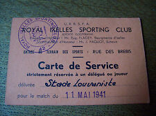 TICKET IXELLES SP CLUB - STADE LOUVANISTE 11/05/1941