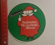Aufkleber/Sticker: Hochstetter die Geschenk Adresse (270916175)