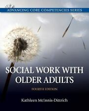 Social Work with Older Adults by Kathleen McInnis-Dittrich (2012, Paperback)