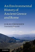 An Environmental History of Ancient Greece and Rome by Lukas Thommen (2012,...