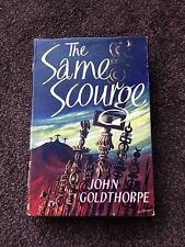 The Same Scourge - John Goldthorpe - First Edition - Hardback Book - 1954 1st