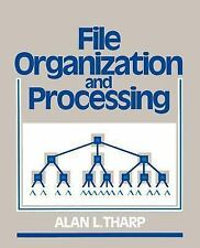 File Organization and Processing by Alan L. Tharp (1988, Paperback)