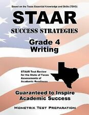 STAAR Success Strategies Grade 4 Writing Study Guide: STAAR Test Review for the