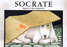 Socrate * RASCAL & BOGAERTS * Ecole Des Loisirs * Album french une vie de CHIEN