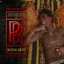 Rich Homie Quan - If You Ever Think I Will Stop Goin' In Ask RR Mixtape CD