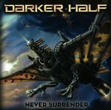 Darker Half - Never Surrender