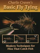 Charlie Craven's Basic Fly Tying: Modern Techniques for Flies That Catch Fish, C