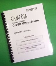 Color Printed Olympus Camera C-750 Ultra Zoom Manual Guide 238 Pages