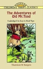The Adventures of Old Mr. Toad (Dover Children's Thrift Classics), Burgess, Thor