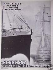 PUBLICITÉ 1933 HENNESSY LE NOM QUI FAIT LE RENOM DU COGNAC - PAQUEBOT - VOILIER