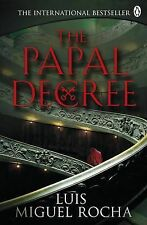 Luis Miguel Rocha The Papal Decree Very Good Book
