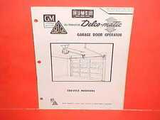 1959 1960 UNITED MOTORS DELCO GM GARAGE DOOR OPERATOR OWNERS SERVICE MANUAL