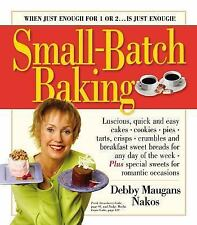 Small-Batch Baking: When Just Enough for 1 or 2. . . Is Just Enough!-ExLibrary