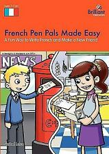 French Pen Pals Made Easy - A Fun Way to Write French and Make a New Friend...