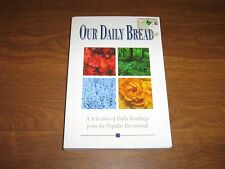 Our Daily Bread: Daily Readings from the Popular Devotional 1997 PB